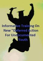 "Informative Training: ""Deferred Action"" Policy for DREAMers..."