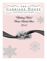 "The Carriage House ""Blushing Bride"" Winter Bridal Show"