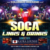 Soca, Links & Drinks