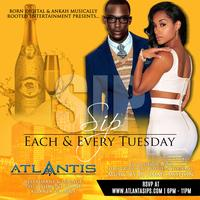 SIP Tuesdays @Atlantis Restaurant & Lounge