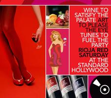 Rioja Red Wine Tasting at The Standard, Hollywood
