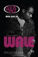 Wale Live NYE Weekend 2014 at HAZE Nightclub