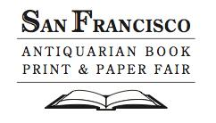 San Francisco Antiquarian Book, Print & Paper Fair