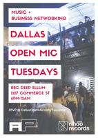 Dallas Open Mic Tuesdays (18+)