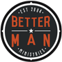 The Better Man Event