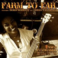 Farm to Ear w/ Doria Roberts & Urban Cannibals