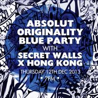 Absolut Originality Blue Party with Secret Walls X Hong...