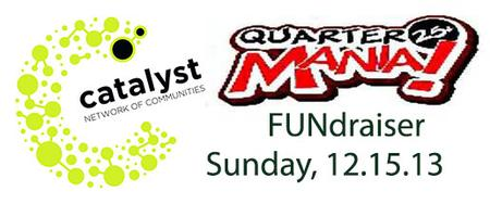 Catalyst Quartermania Fundraiser