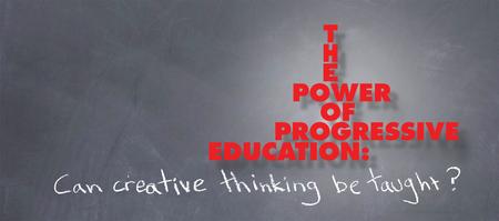 The Power of Progressive Education: Can Creative...