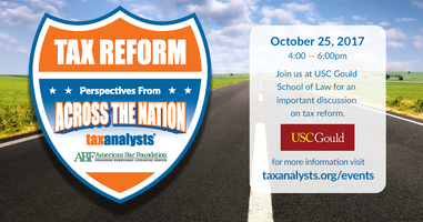 Tax Reform: Perspectives From Across the Nation-USC