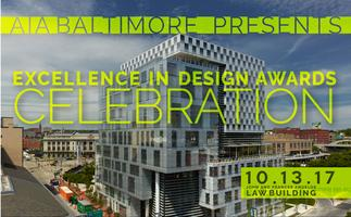2017 AIABaltimore Excellence in Design Awards...