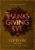 Thanksgiving Eve celebration at the VIP Room!