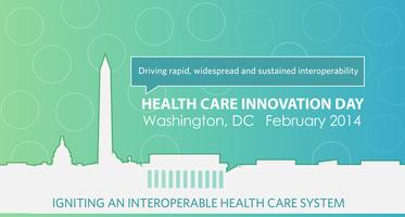 HCI-DC 2014: Igniting an Interoperable Health Care...
