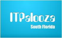 ITPalooza 2013 - Sponsors, Speakers and Volunteers...