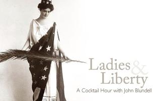 Ladies and Liberty: A Cocktail Hour with John Blundell