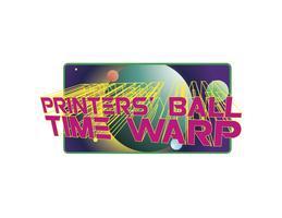 Printers' Ball: TIME WARP!