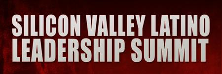 2014 Silicon Valley Latino Leadership Summit