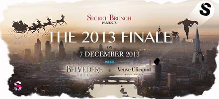 Secret Brunch THE 2013 FINALE: 7 DEC 2013