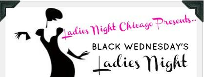 Black Wednesday's Ladies Night Chicago