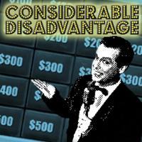 Considerable Disadvantage