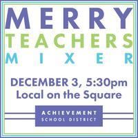Merry Teachers Mixer