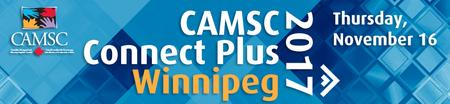 CAMSC's Connect Plus 2017- Winnipeg