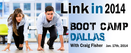 Linkedin 2014 Boot Camp Dallas