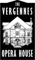 A MAGICAL MONTH OF EVENTS AT THE VERGENNES OPERA HOUSE