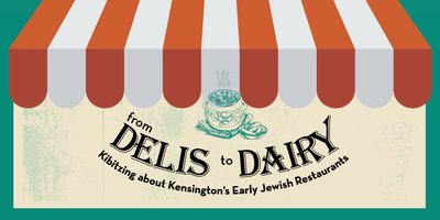 FROM DELIS TO DAIRY: Kibitzing about Kensington's...