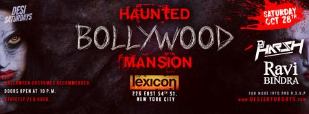 Sat Oct 28th - The Haunted Bollywood Mansion Halloween Party @ Lexicon NYC