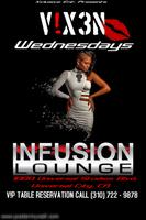 V!XEN Wednesday @ Infusion Lounge