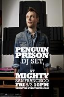 Tickets @ box office @ 10pm for Penguin Prison (DJ...