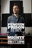 Tickets @ box office @ 10pm for Penguin Prison (DJ...