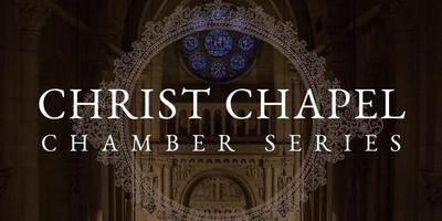 Christ Chapel Chamber Series: Just Friends