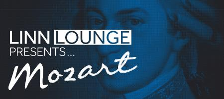 Linn Lounge presents Mozart