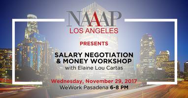 NAAAP Los Angeles - Salary Negotiation w/ Elaine Lou...