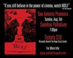 Wolf - San Antonio Premiere