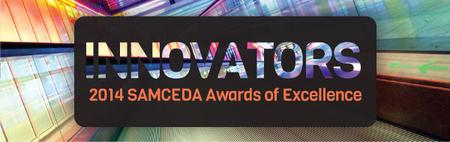 Innovators: SAMCEDA 2014 Awards of Excellence