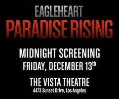 """EAGLEHEART: PARADISE RISING"" - FREE MIDNIGHT SCREENING!!"