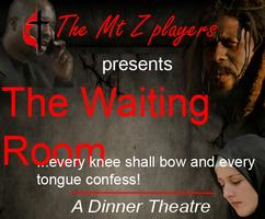 The Waiting Room - Dinner & Play