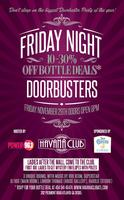Friday Night Doorbusters Party at Havana Club