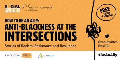 How to be an Ally: Anti-Blackness at the Intersections