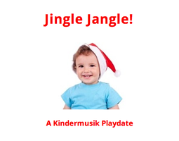 Jingle Jangle Playdate