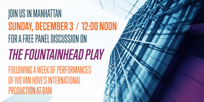 """Panel Discussion: """"The Fountainhead"""" Play"""