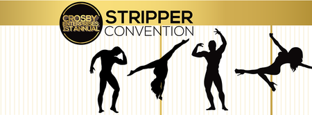 Crosby Enterprises 1st Annual Stripper Convention
