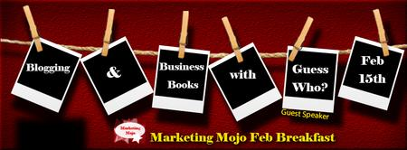 Marketing Mojo - Blogging & Business Books Breakfast