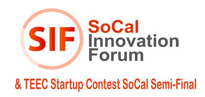 SoCal Innovation Forum & TEEC North America Startup Contest...