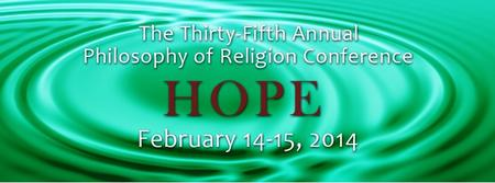 Claremont Graduate University's 35th Annual Philosophy...