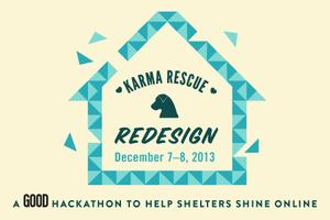 Karma Rescue Redesign: A GOOD Hackathon to Help Shelters Shine...