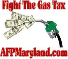 AFP MD - Testify Against the Gas Tax and Press...